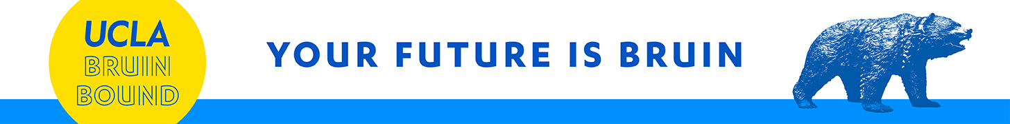 UCLA Bruin Bound - Your Future is Bruin
