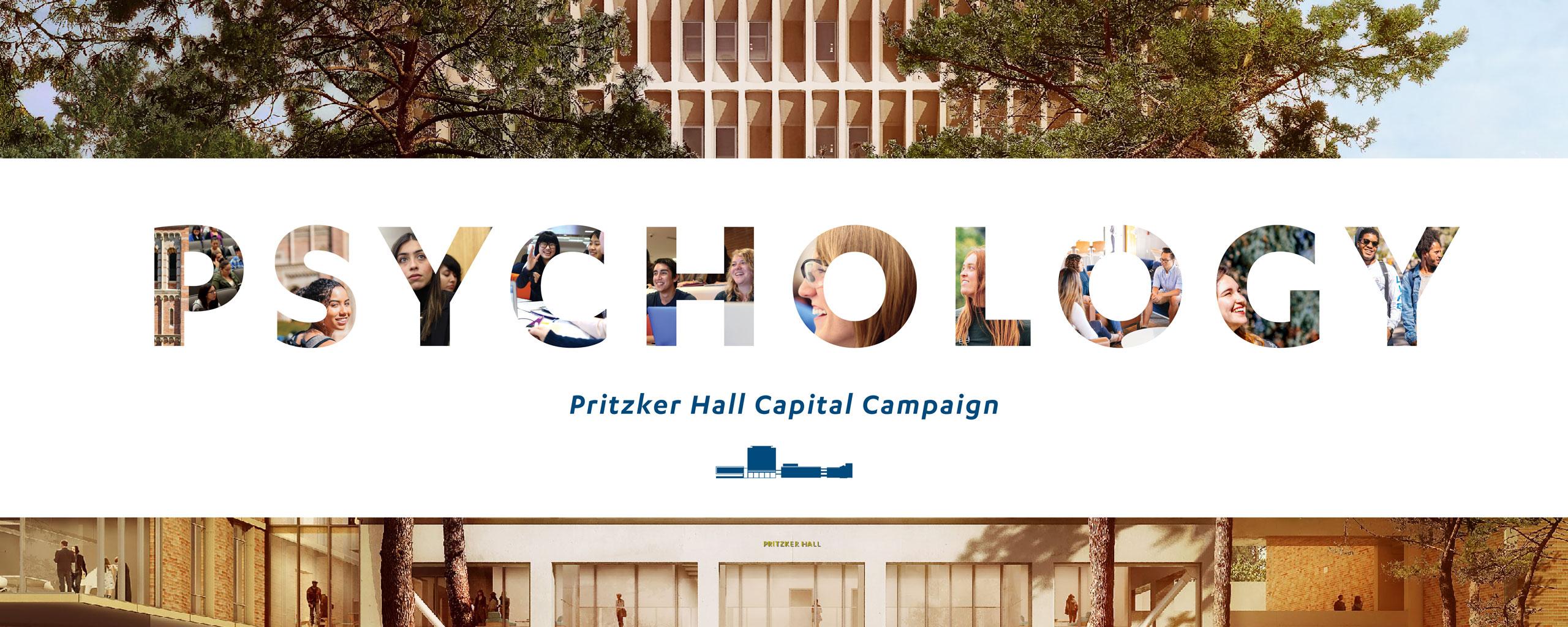 Psychology Pritzker Hall Capital Campaign